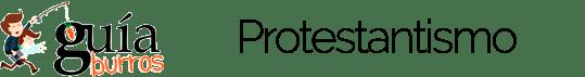 GuíaBurros Protestantismo