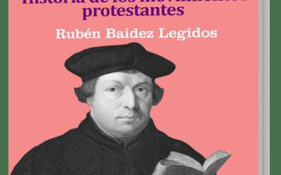 Ya está disponible el «GuíaBurros: Protestantismo», de Rubén Baidez