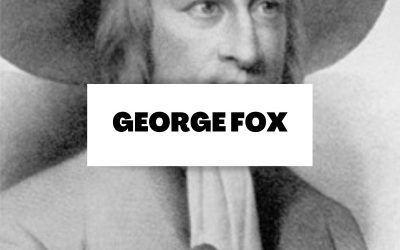 Descubre todo sobre George Fox y los quakers